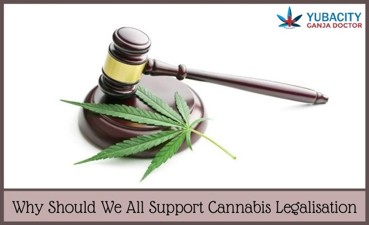 Support Cannabis Legalisation